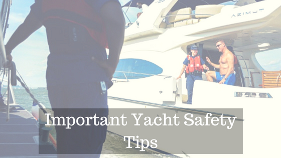 Important Yacht Safety Tips